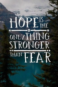 Hope Versus Fear