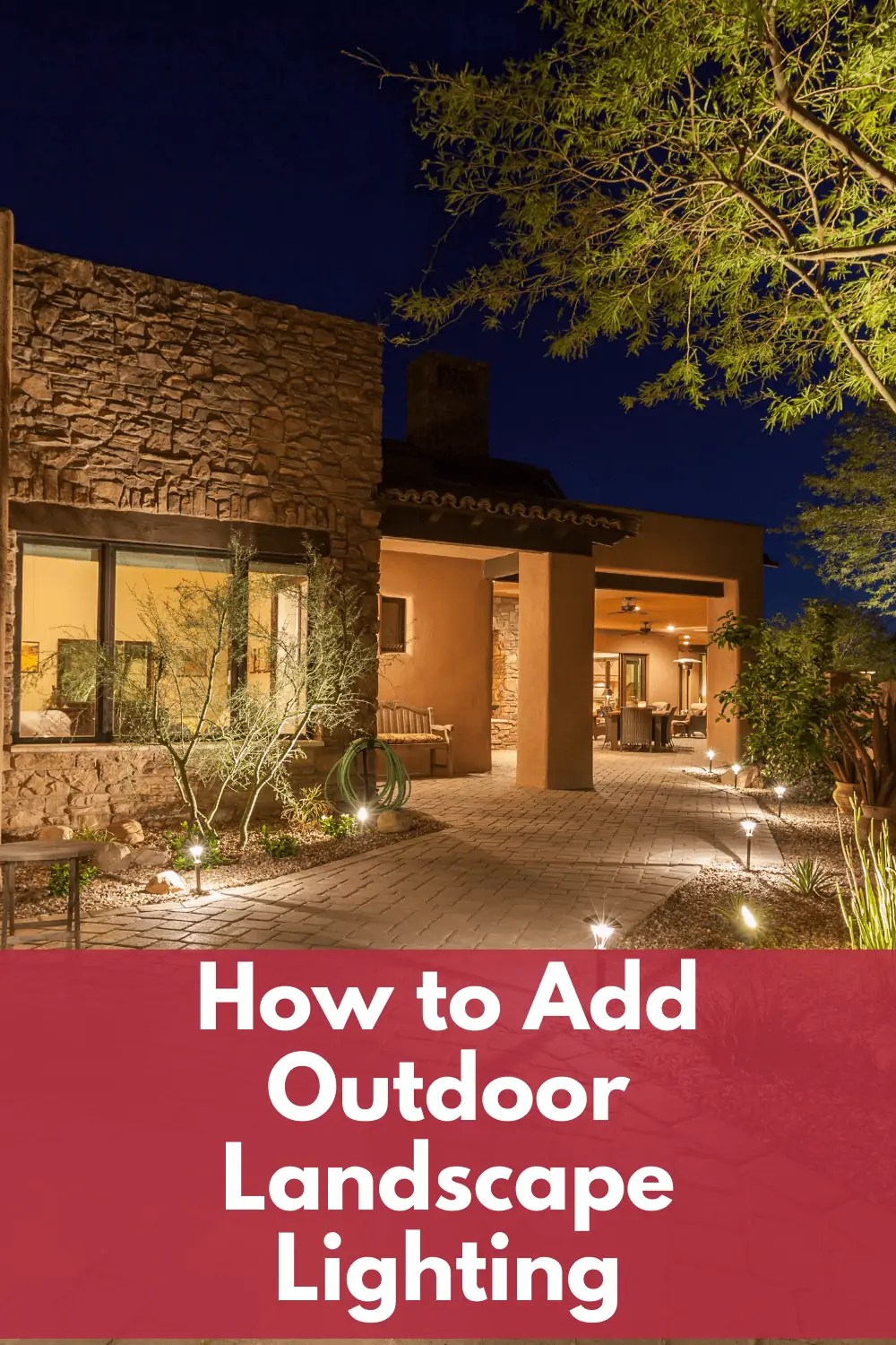 how to add outdoor lighting to home landscap