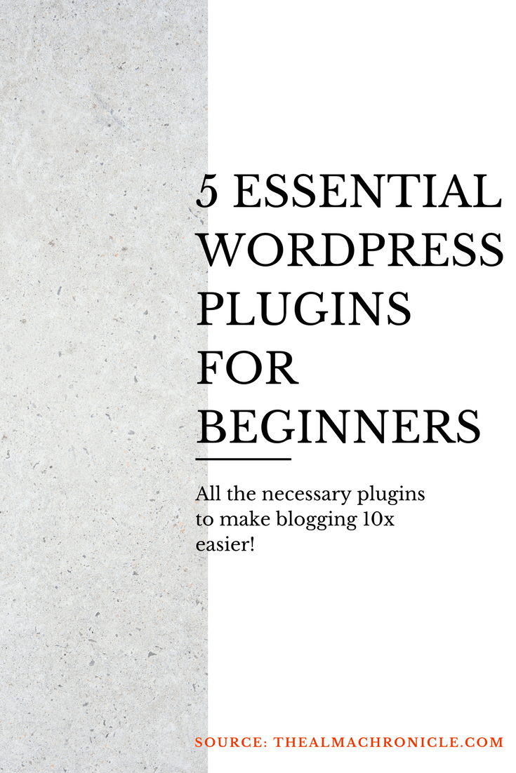 5 Essential Plugins For Every Blogger | The Alma Chronicle