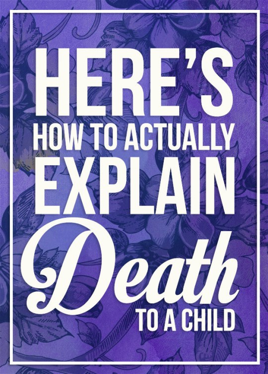 how to explain death to a child