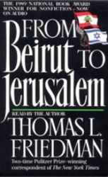 Thomas L. Friedman, Jerusalem, Beirut, Sharon, Begin, Arafat, Syria