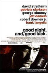 Edward R. Murrow, George Clooney, Good Night, and Good Luck, McCarthy, Witch Hunts, CBS News