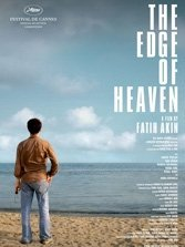The Edge of Heaven (Auf der anderen Seite) is a small masterpiece.