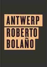 Early on, Roberto Bolaño offered a delicious presaging of things to come.