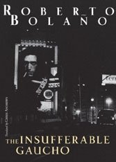 Roberto Bolaño's swan song stories defy death with sound and fury.