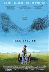 Take Shelter: Michael Shannon steals the show in an thriller that munches on madness and the apocalypse.