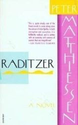 """Peter Matthieson's overlooked 1961 novel """"Raditzer"""" offers an insightful take on moral cowardice and the consequences of being impressionable."""