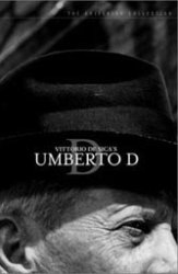 "Vittorio De Sica's early work, ""Umberto D."" in particular, was uncompromising."