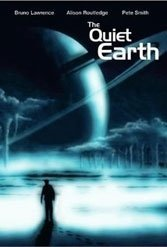 The Quiet Earth: Geoff Murphy's 1985 post-apocalypse story still stands up to scrutiny.