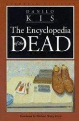 Danilo Kis: The Encyclopedia of the Dead.