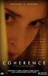 Coherence: A close-by comet causes all manner of human unsettling in the mind of James Ward Bykrit.