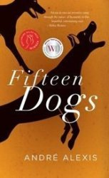 """André Alexis's stunning """"Fifteen Dogs"""" confers canines with human sensibility, and the greater gift of empathy."""
