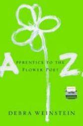 Debra Weinstein, first novel, flower poet