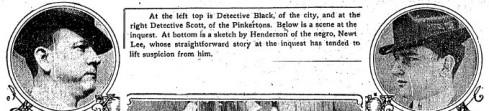 City Detective Black, left; and Pinkerton investigator Harry Scott, right