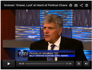 Graham: 'Greed, Lust' at Heart of Political Chaos