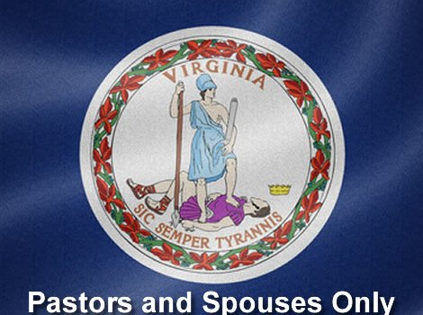 Virginia Pastors and Spouses Only
