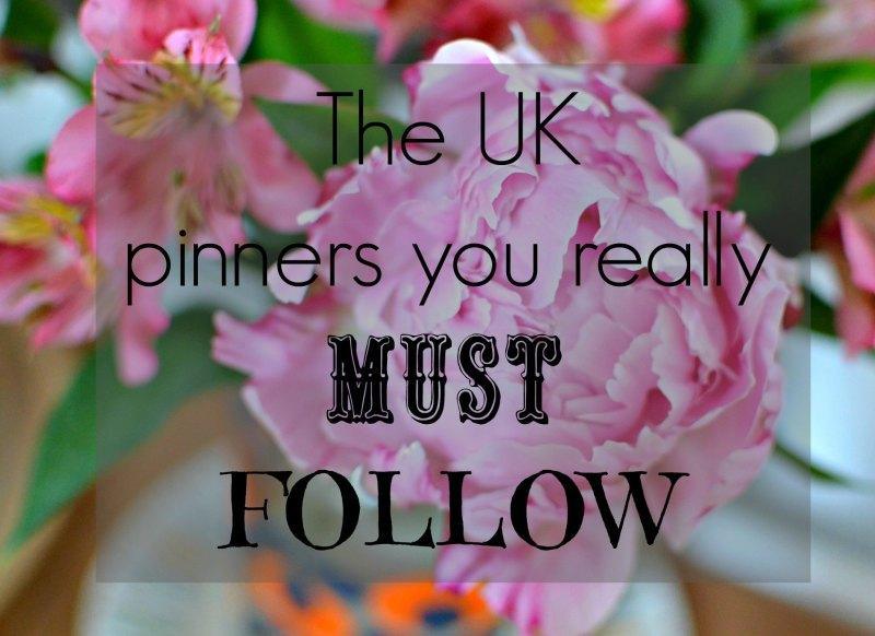top UK pinners you must follow
