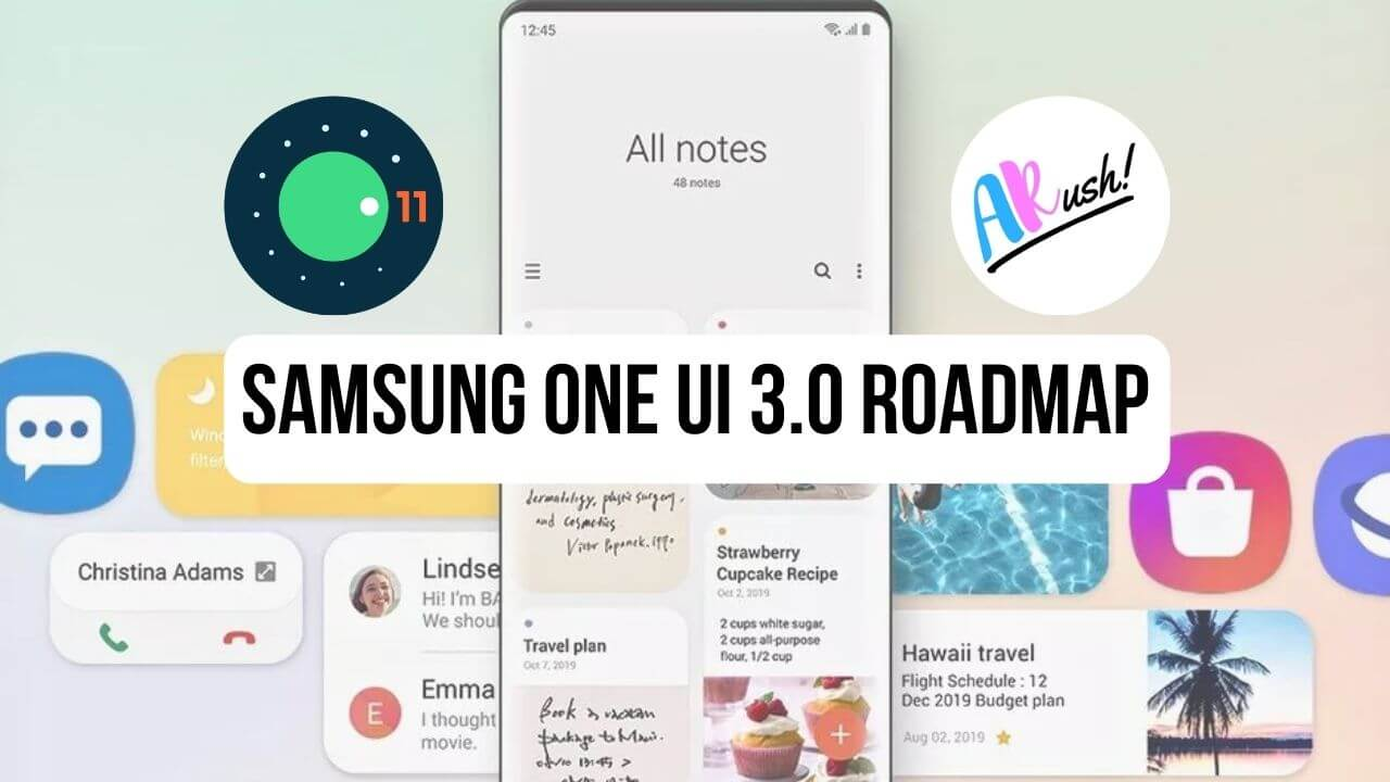 Samsung One UI 3.0 Roadmap: These Samsung Smartphones will Receive Android 11 Update - The Android Rush
