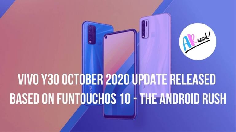 Vivo Y30 October 2020 Update Released Based On FunTouchOS 10 Brings New Android Security Patch, Optimized Dark Mode, System Stability & More [Download Link] - The Android Rush