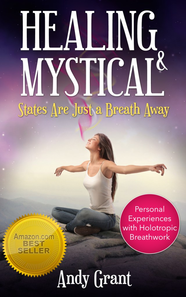 Healing & Mystical States are Just a Breath Away, by Andy Grant