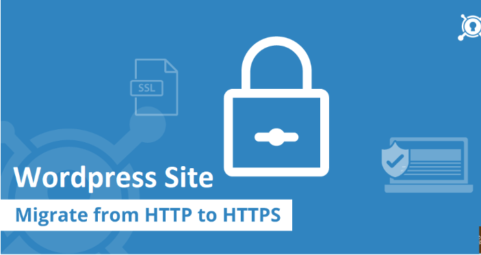 Full guide to move your site from HTTP to HTTPS