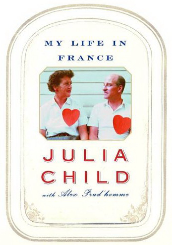A Book Review: My Life in France by Julia Child