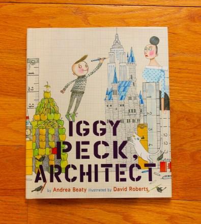 Children's Books - Iggy Peck Architect by Andrea Beaty