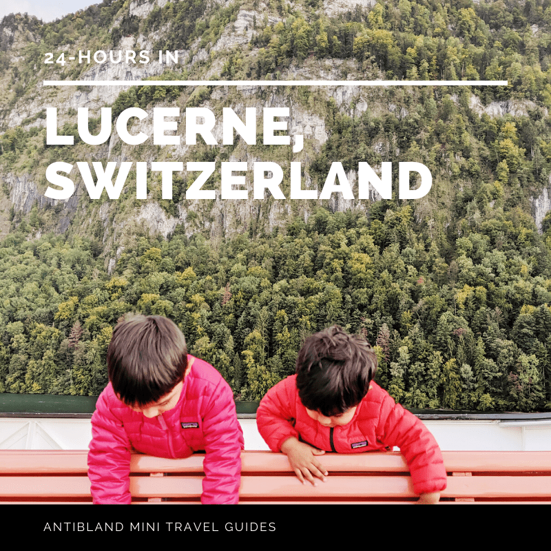 24 hours in Lucerne, Switzerland