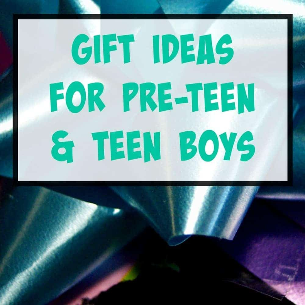 Gifts for teens: more ideas for pre-teen & teenage boys