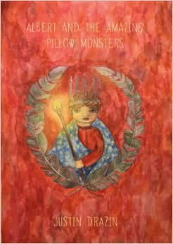 Albert and the Amazing Pillow Monsters by Justin Drazin #children #books #review