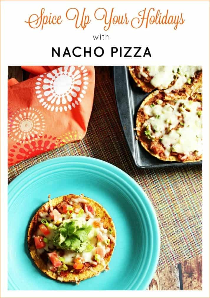 Spice up your holidays with this easy & tasty nacho pizza recipe #YesYouCAN (ad)