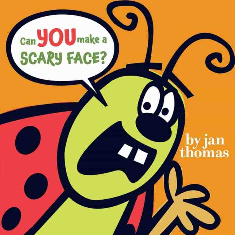 Great Interactive Books for Preschoolers & Toddlers: Can You Make a Scary Face?