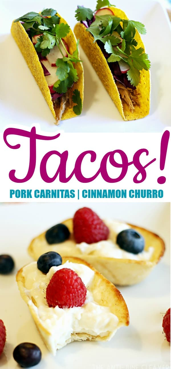 Tacos Two Ways: Pork Carnitas & Cheesecake Churro Dessert Tacos AD