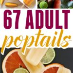 67 Poptails! Boozy alcoholic adult popsicles to cool off with this summer