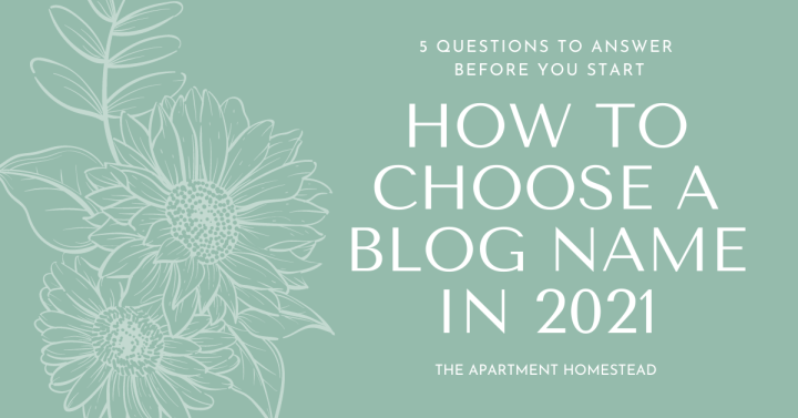 How to choose a blog name in 2021