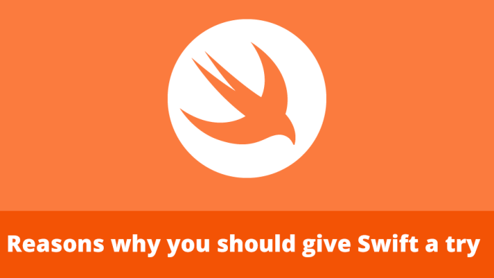 Reasons why you should give Swift a try 1