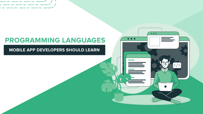 Programming Languages Mobile App Developers Should Learn