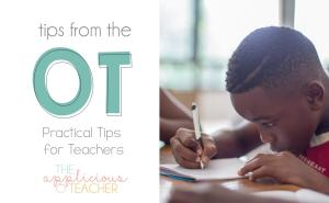 Tips from an OT- Guest Post