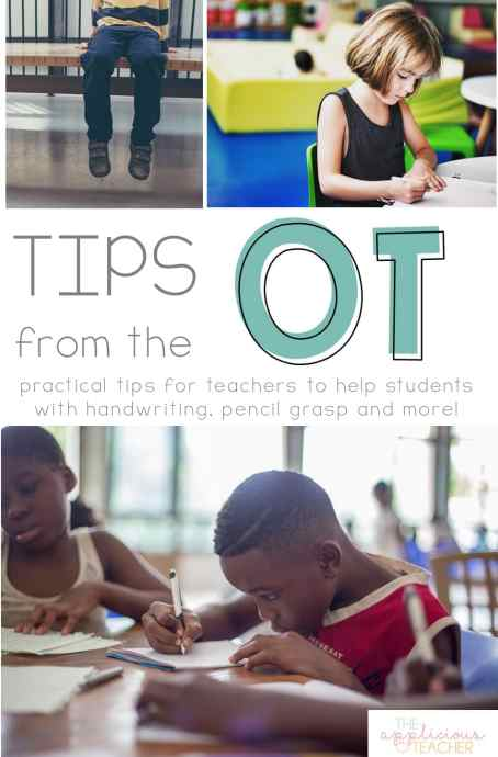 Tips from the OT for classroom teachers. Great post outlining how to help students with terrible handwriting or poor pencil grips.