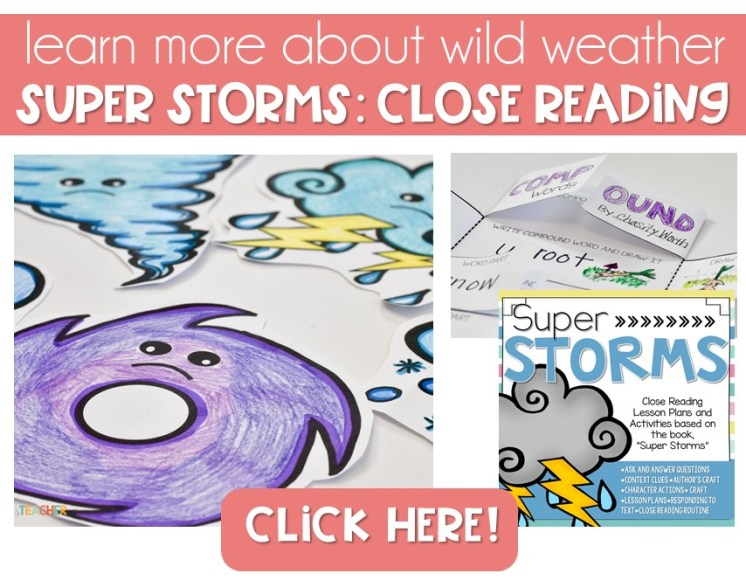 close reading with super storms, learning about the weather