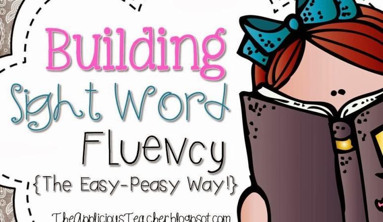 Building Sight Words Fluency… The Fun Way!