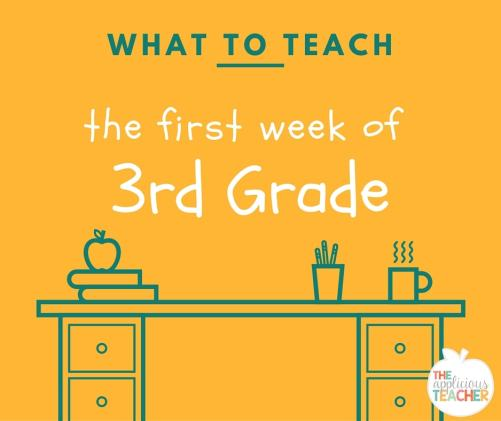 What to teach the first week of 3rd grade
