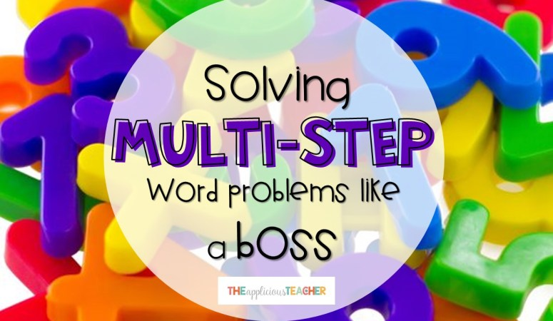 Multi-Step Word Problems, DECODED!