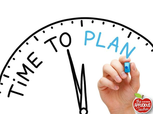 make sure to plan over the summer! Plan your work and work your plan!