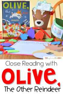 Close Reading with Olive the Other Reindeer- great suggestions for using this perfect for the holidays picture book for a meaningful close reading routine!