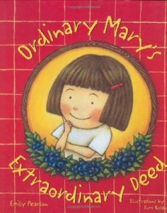Books about Kindness Ordinary Mary's Extraordinary Deed