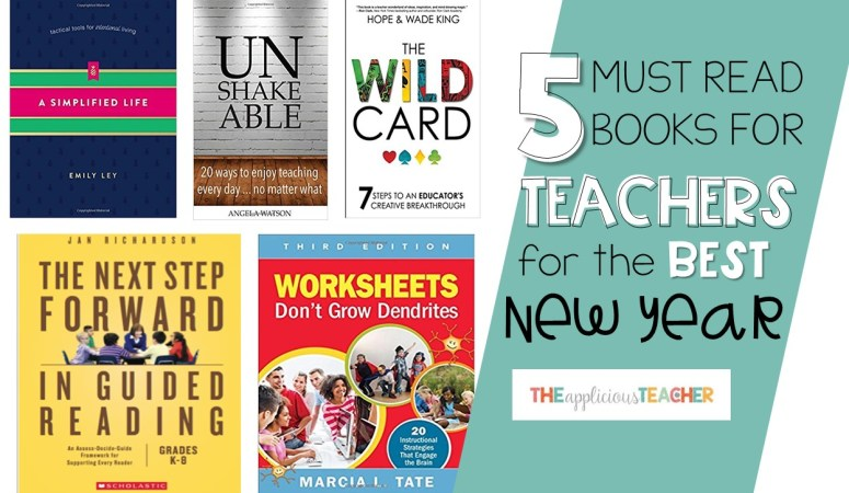 5 Must Reads for Teachers in the New Year (2018)