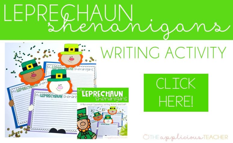 St Patrick's Day writing: My leprechaun shenanigans-TheAppliciousTeacher.com