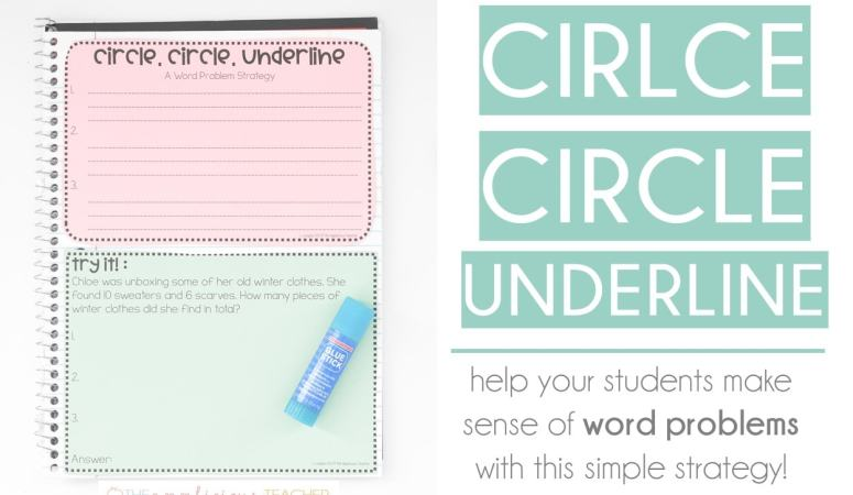 Circle, Circle, Underline: A Simple Word Problem Strategy