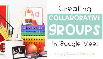 creating breakout rooms in google meet for teachers
